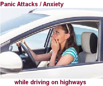 Panic Attacks / Anxiety While Driving On Highways